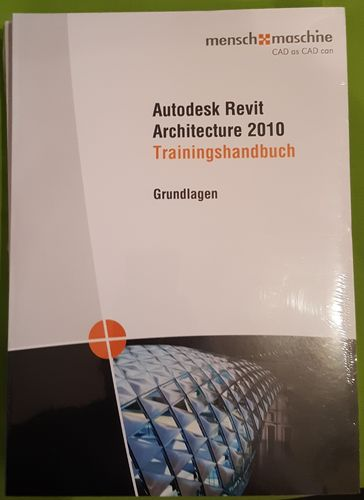 Trainingshandbuch Autodesk Revit Architecture 2010