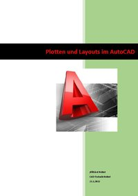 Plotten und Layouts im AutoCAD / AutoCAD Architecture